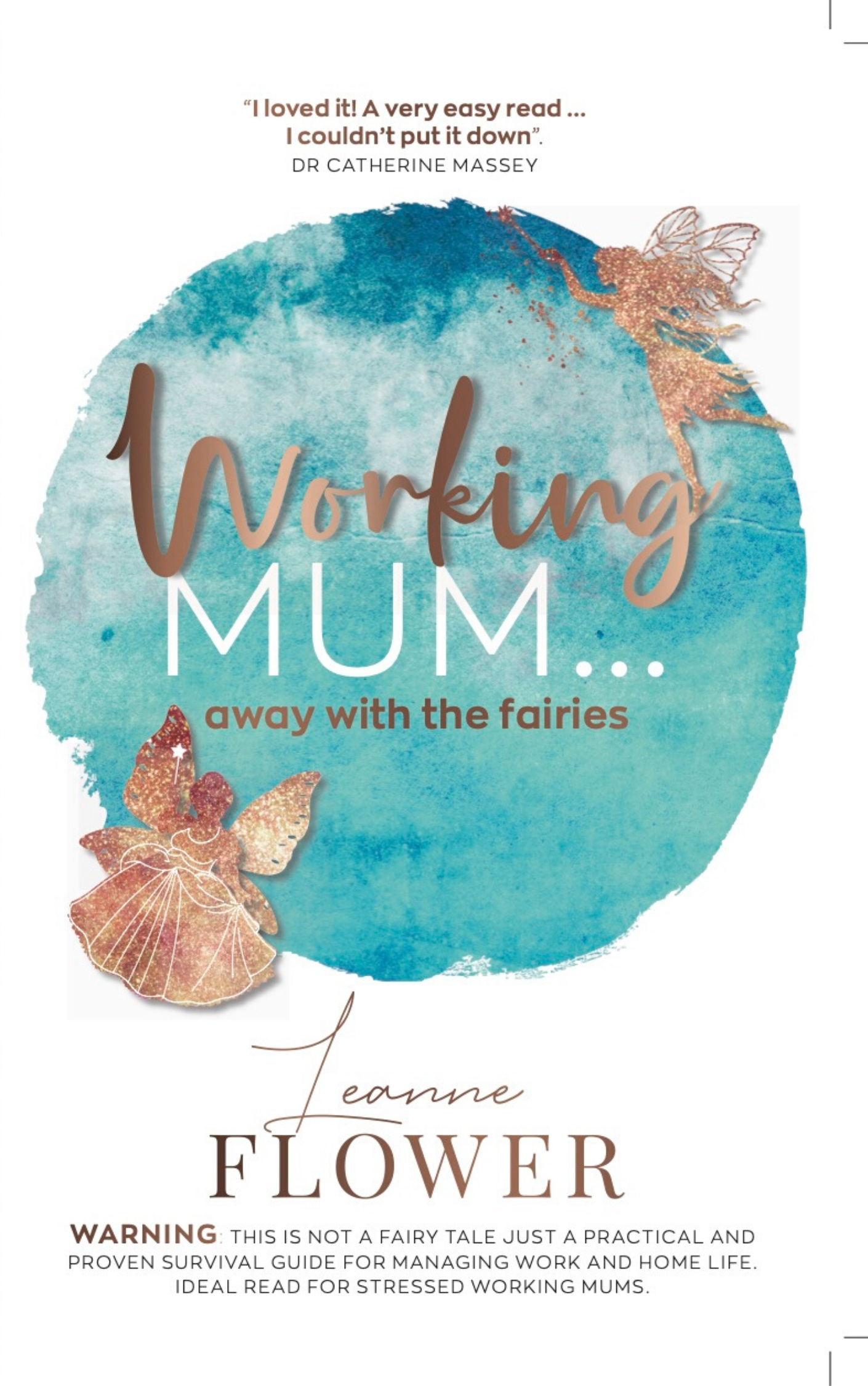 WORKING MUM AWAY WITH THE FAIRIES coaching book for working mums and career women by Leanne Flower